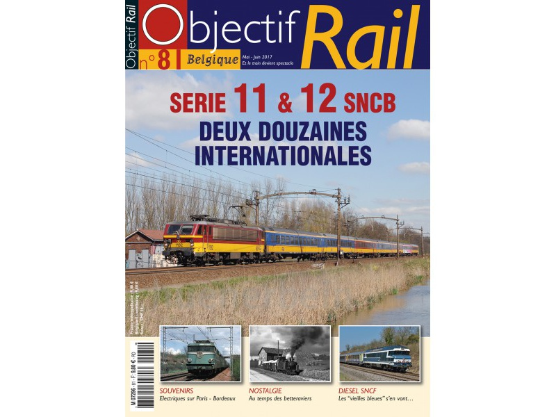 objectif rail 81 mai 2017 in franz sischer sprache sncb nmbs serie 11 12 objectiv rail 0081. Black Bedroom Furniture Sets. Home Design Ideas